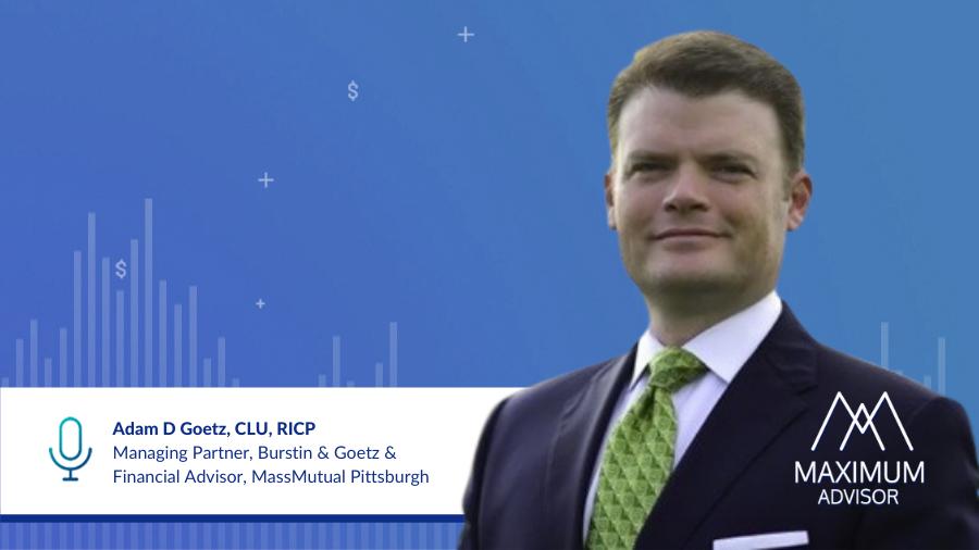 Adam D Goetz, CLU, RICP Managing Partner at Burstin & Goetz and Financial Advisor MassMutual Pittsburgh
